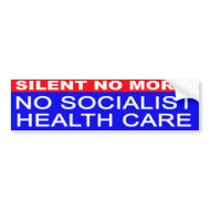 No Socialist Health Care bumper sticker bumpersticker