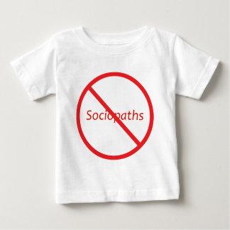 No Sociopaths! Baby T-Shirt