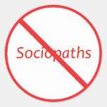 No Sociopaths! Classic Round Sticker