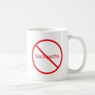 No Sociopaths! Classic White Coffee Mug