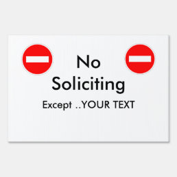 No Soliciting Except Yard Sign