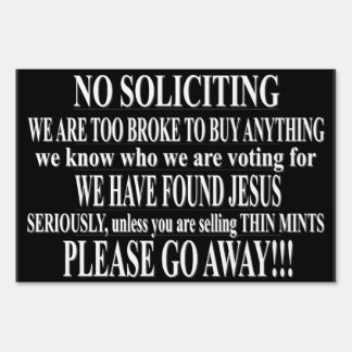NO SOLICITING LAWN SIGN
