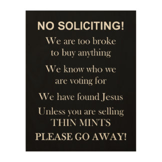 No Soliciting print on wood