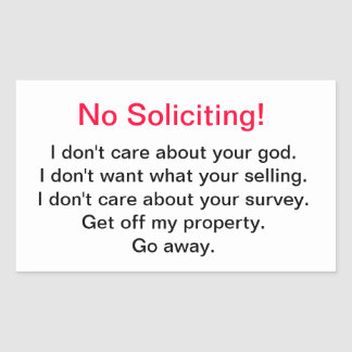 No Soliciting! Rectangular Sticker