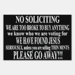NO SOLICITING YARD SIGNS