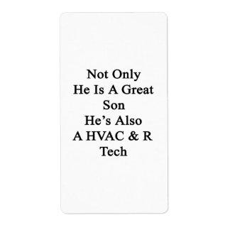 No sólo él es un gran hijo que él es también una etiquetas de envío