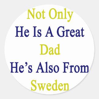 No sólo él es un gran papá que él es también de pegatina redonda