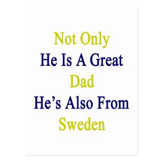 No sólo él es un gran papá que él es también de tarjeta postal