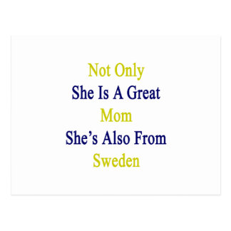 No sólo ella es una gran mamá que ella es también tarjeta postal