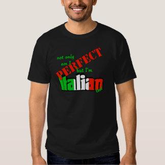 ¡No sólo estoy perfecciono pero soy italiano Poleras
