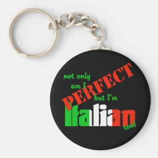 ¡No sólo estoy perfecciono pero soy italiano tambi Llavero Redondo Tipo Pin