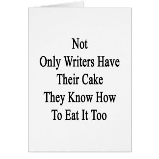 No sólo los escritores tienen su torta que saben a felicitaciones