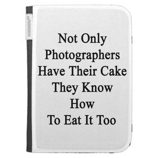 No sólo los fotógrafos tienen su torta que saben H