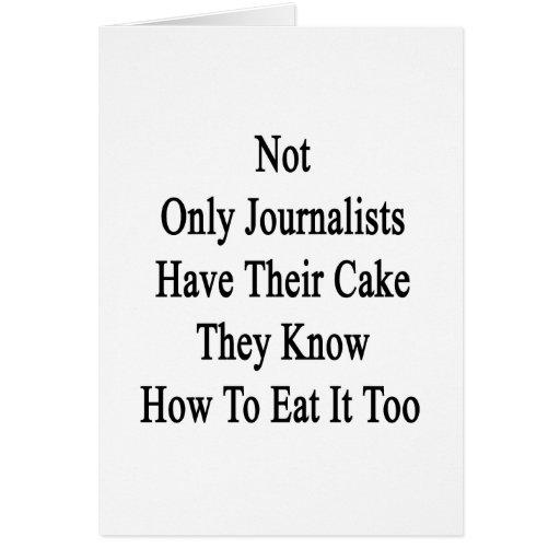 No sólo los periodistas tienen su torta que saben felicitación