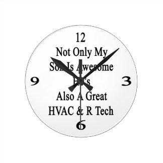 No sólo mi hijo es impresionante él es también una reloj redondo mediano