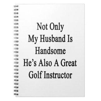 No sólo mi marido es hermoso él es también un libretas espirales