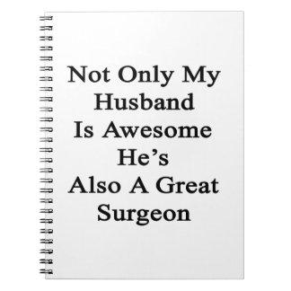 No sólo mi marido es impresionante él es también libretas
