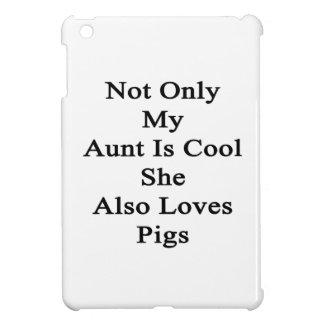 No sólo mi tía Is Cool She Also ama cerdos