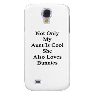No sólo mi tía Is Cool She Also ama conejitos Carcasa Para Galaxy S4