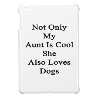 No sólo mi tía Is Cool She Also ama perros
