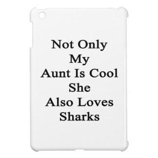 No sólo mi tía Is Cool She Also ama tiburones
