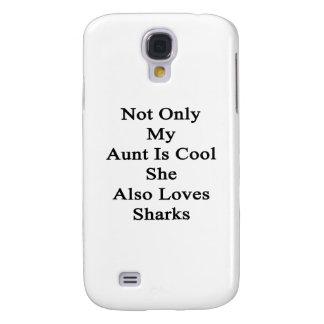 No sólo mi tía Is Cool She Also ama tiburones Funda Samsung S4
