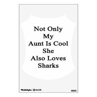 No sólo mi tía Is Cool She Also ama tiburones Vinilo Adhesivo