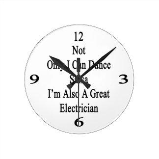 No sólo puedo bailar la salsa que soy también un reloj redondo mediano