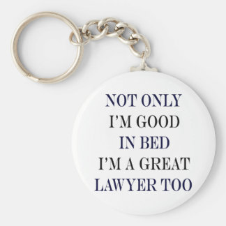 No sólo soy bueno en cama que soy gran abogado tam llavero redondo tipo pin