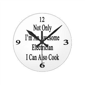 No sólo soy electricista impresionante que puedo reloj redondo mediano