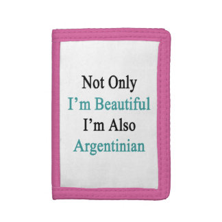 No sólo soy hermoso yo soy también argentino