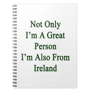 No sólo soy una gran persona que soy también de cuaderno