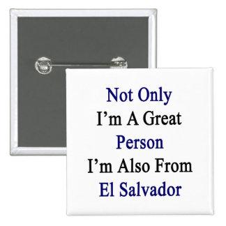 No sólo soy una gran persona que soy también de EL