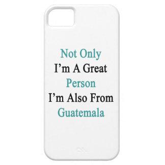 No sólo soy una gran persona que soy también de iPhone 5 cárcasas