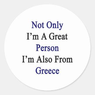 No sólo soy una gran persona que soy también de pegatina redonda
