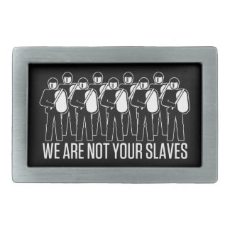 No somos sus hebillas del cinturón de los esclavos hebillas de cinturon