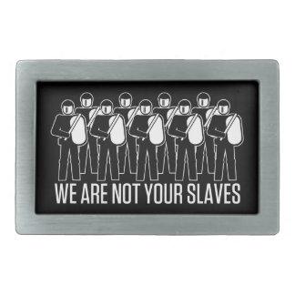 No somos sus hebillas del cinturón de los esclavos hebilla de cinturón rectangular