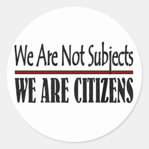 No somos temas que somos ciudadanos pegatina redonda