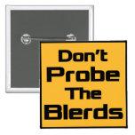 No sonde el botón de Blerds - cuadrado Pins