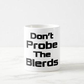 No sonde la taza de Blerds