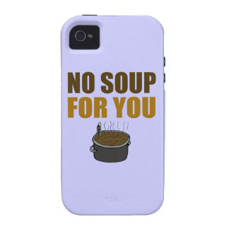 No Soup For You iPhone 4/4S Cover