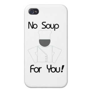 No Soup For You iPhone 4 Cases