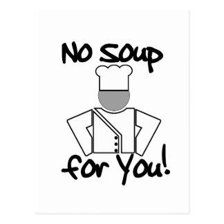 No Soup for You! Postcard