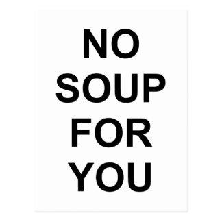 No Soup for You Postcard