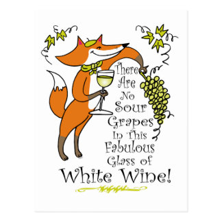 No Sour Grapes in this Fabulous White Wine Postcard
