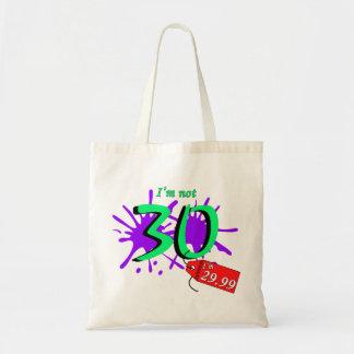 No soy 30 que soy 29,99 la pintura Sploch Bolsa Tela Barata