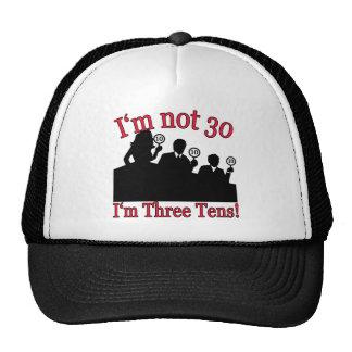 No soy 30, yo soy los 3 años 10 gorras de camionero