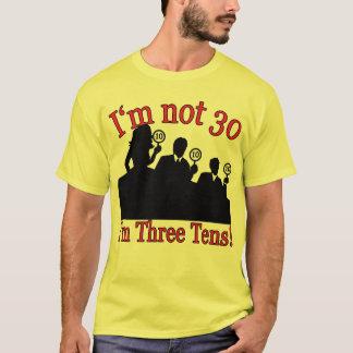 No soy 30, yo soy los 3 años 10 playera