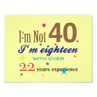 """No soy 40 - cumpleaños divertido invitación 4.25"""" x 5.5"""""""