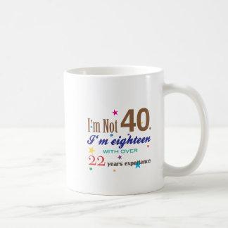 No soy 40 - regalo de cumpleaños divertido taza de café